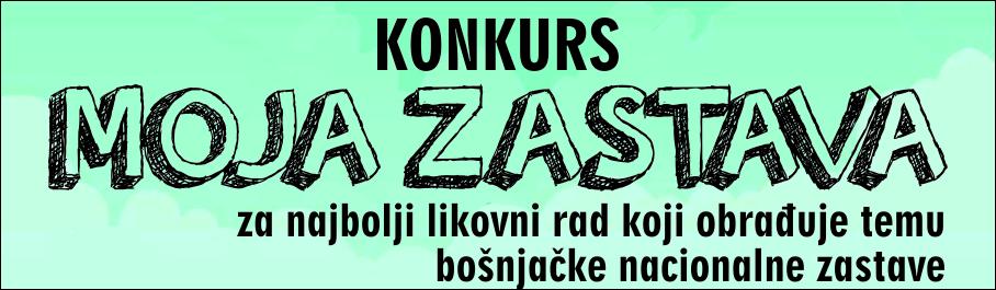"""KONKURSI """"MOJA ZASTAVA"""""""